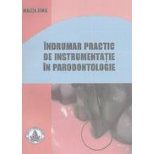 INDRUMAR PRACTIC DE INSTRUMENTATIE IN PARODONTOLOGIE