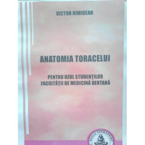 ANATOMIA TORACELUI - pentru uzul studentilor Facultatii de Medicina dentara - V. Nimigean