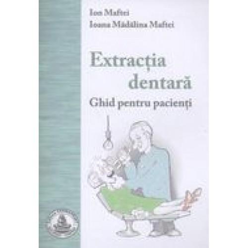 EXTRACTIA DENTARA - ghid pacienti