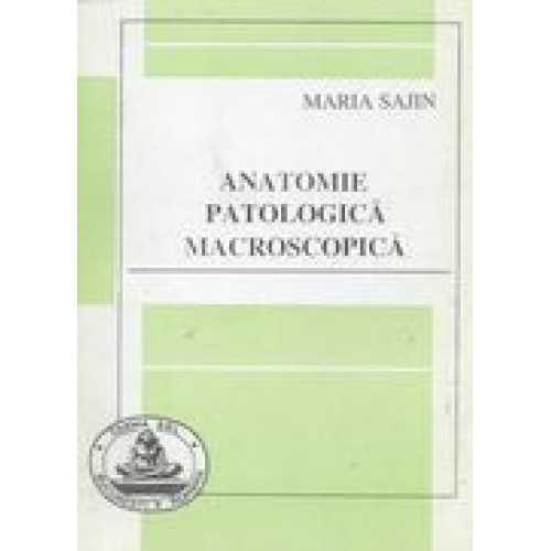 ANATOMIE PATOLOGICA MACROSCOPICA