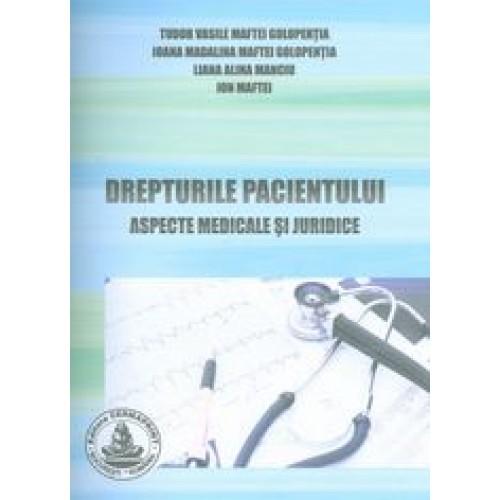 DREPTURILE PACIENTULUI (Aspecte medicale si juridice)