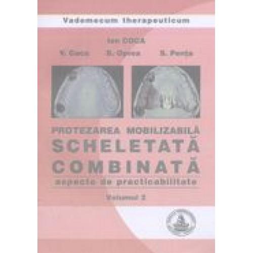 PROTEZAREA  MOBILIZABILA SCHELETATA COMBINATA - vol. 2