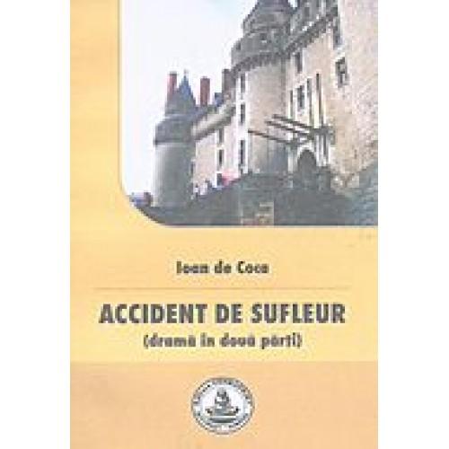 ACCIDENT DE SUFLEUR (teatru)