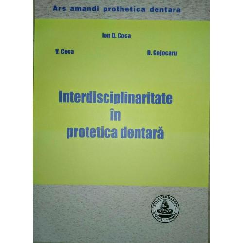 INTERDISCIPLINARITATE  IN PROTETICA DENTARA