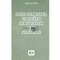 MANAGEMENTUL CALITATII SERVICIILOR DE SANATATE